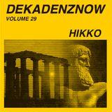 DEKADENZNOW VOLUME 29 by HIKKO (RMN)