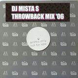 DJ Mista S - Throwback mix '06