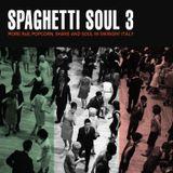 Spaghetti Soul Vol.3
