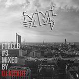 Future Club #3 mixed by DJ KITKUT