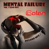 DJ Golan - Mental Failure Vol. 1 (Psycho Mix)