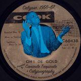 Oh! De Gold: Trinidadian Calypso, 1956–67 (Philippe Noël & Zeke Runyon)