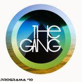 The Gang Radio Show #10