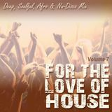 For The Love Of House (Vol 7)