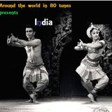 Around the world in 80 tunes presents India