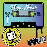 DJ Bob - SuperFunk Pt. 03 - www.partyunit.com