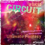 CIRCUIT Songkran (2018) Ultimate Fantasy #SK12