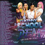 DJ KENNY SCHOOL DEM DANCEHALL MIX APR 2020