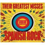 GREATEST MISSES.... SPANISH ROCK