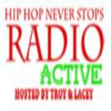 Radio-Active with LaceyLace & Trajan: Episode 4
