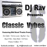 Classic Vybes Vol. 6