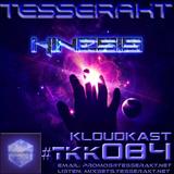 TESSERAKT KLOUDKAST 084 mixed by KINESIS