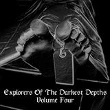 Explorers Of The Darkest Depths Volume Four