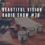 Yaroslav Chichin - Beautiful Vision Radio Show 01.11.18