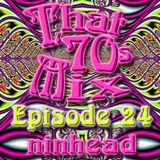 That '70s Mix - Episode 24