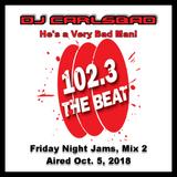 DJ CarlsBad - Friday Night Jams (Mix 2) 10/05/2018