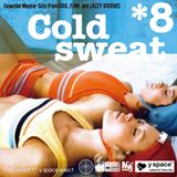 Cold sweat 8 -y space select