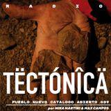 Tectónica Radio - Pueblo Nuevo Catalogo abierto 009 por Mika Martini & Max Campos