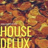 House Delux