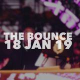 THE BOUNCE 18 JAN 19