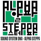 Positive Thursdays episode 620 - Sound System DNA - Alpha Steppa - London (19th April 2018)