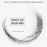 Oui Set Mix #029 (Dub Techno & Electronic Dance Music)