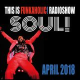 this is FUNKAHOLIC! RADIOSHOW april 2018