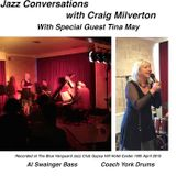 Jazz Conversations with Craig Milverton and Special Guest Tina May