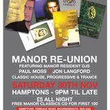 Manor Re-Union Mix - Sat 30th Nov 2013 (Full 6 Hour Set)