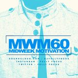 FULLY FOCUS Presents MIDWEEK MOTIVATION 60 #HeatWave