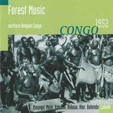 Forest Music (Northern Belgian Congo 1952)