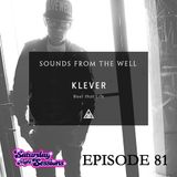 Klever - Bout That Life / Episode 81