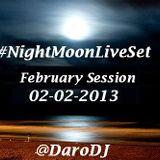 #NightMoonLiveSet - DaroDJ 02-02-2013