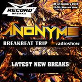 ANONYMS - BREAKBEAT TRIP 21.01.2018 @ RADIO RECORD BREAKS