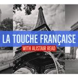 French Touch La Touche Française Episode 10: 3rd September 2017
