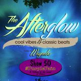 The Afterglow - Show 50 (Purple Pain)