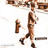 J.I.Music 93th--We Found Love--