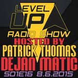 Dejan Matic @ Level UP radio show S01E16 LIVE from Crveni Petao / www.soundwaveradio.net