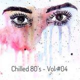 Chilled 80's #04 - Iain Willis.mp3