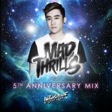 MAD THRILLS: 5TH ANNIVERSARY MIX