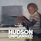 Hudson Unplanned
