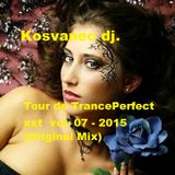 Kosvanec dj. - Tour de TrancePerfect xxt vol.07-2015 (Original Mix)