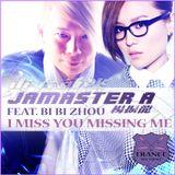 Jamaster A ft. Bi Bi Zhou - I Miss U Missing Me (Andrew Rayel & Jamaster A Stadium Remix)