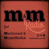 M&M Radio on nsbradio.co.uk - Feb 2015 - MoonWalka