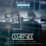 #MixMondays - WIRELESS 2015 MIX @DJARVEE