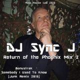 Return of the Phoenix Mix 2