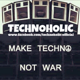 Technoholic - Techno Against WAR!!