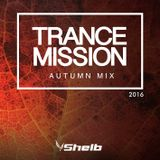 Shelb - Trance Mission Autumn Mix ( 2016 )