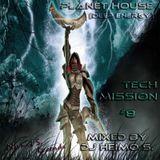 Planet House - Tech Mission #8