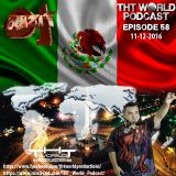 THT World Podcast ep 58 by DJ Xquizit